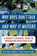 Why Boys Don`t Talk -- and Why it Matters pdf