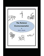 The Rational Environmentalist: Data Driven Actions That Make Sense