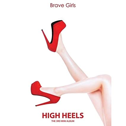 Brave Girls - High Heels