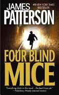 Four Blind Mice - Book #8 of the Alex Cross