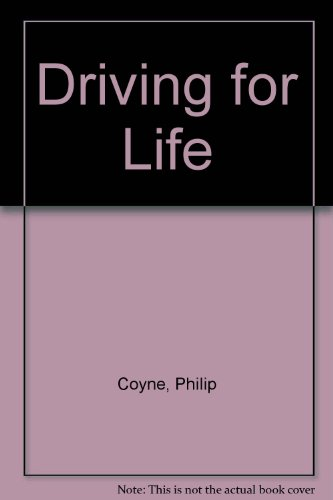 Driving for Life