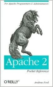 Apache 2 Pocket Reference 1st (first) edition Text Only