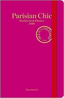 Parisian Chic Weekly Desk Planner 2018 Ines De La