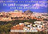 img - for In the Footsteps of Jesus and the Apostles by Stephen Sizer (2003-11-02) book / textbook / text book