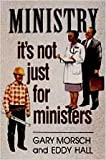 img - for Ministry: It's Not Just for Ministers book / textbook / text book