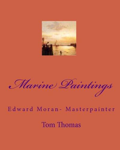 Marine Paintings: Edward Moran- Masterpainter