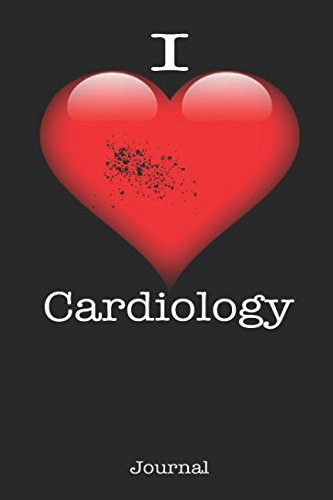I Love Cardiology - Cardiologist Student Notebook Journal: Cardiologist Student Notebook Journal - Perfect Gift For A Student Of Cardiology pdf