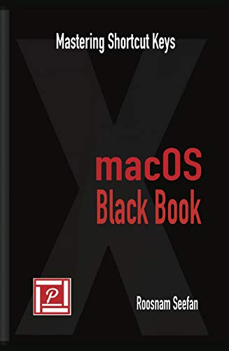 macOS Black Book: Mastering Shortcut Keys Epub