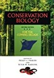 Conservation Biology : For the Coming Decade, Fiedler, Peggy L. and Kareiva, Peter M., 041209651X