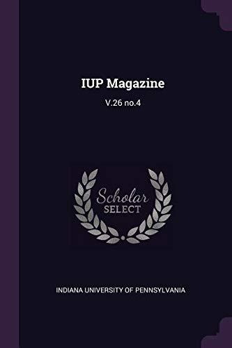 Iup Magazine: V.26 No.4 PDF ePub book