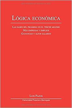 Book Lógica económica: Las bases del progreso en el tercer milenio, Más empresas y empleos, Ganancias y altos salarios