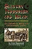 Slavery, Terrorism and Islam, Peter Hammond, 1612154980