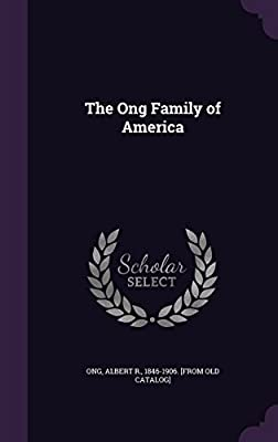 The Ong Family of America