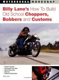 Billy Lane's How to Build Old School Choppers, Bobbers and Customs (Motorbooks Workshop) by Billy Lane (2006-02-04)