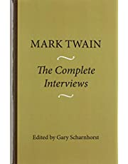 Mark Twain: The Complete Interviews