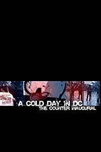 A Cold Day in DC: The Counter Inaugural