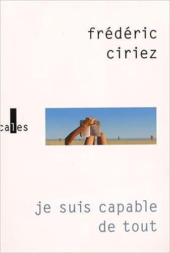 je suis capable de tout de Frédéric Ciriez (2016)