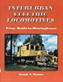 img - for Interurban Electric Locomotives from Baldwin-Westinghouse book / textbook / text book