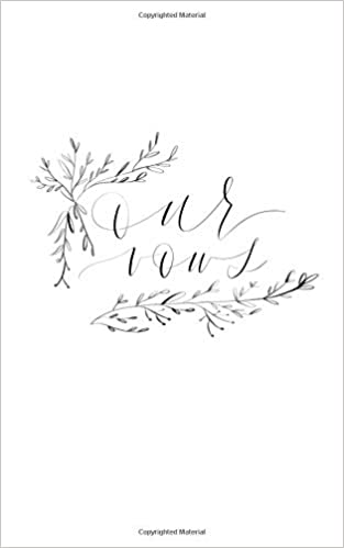 Personal Wedding Vows.Our Vows Wedding Vows Journal Beautiful Hand Lettered