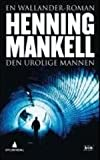 """Den Urolige Mannen (Norwegian text)"" av Henning Mankell"