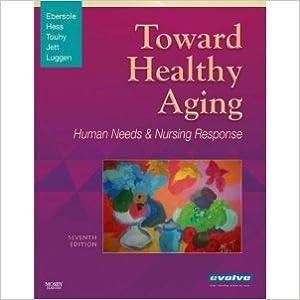 Last ned gratis bøker pdf spansk Toward Healthy Aging: Human Needs and Nursing Response (Toward Healthy Aging (Ebersole)) PDF PDB CHM