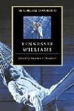 The Cambridge Companion to Tennessee Williams, , 0521495334