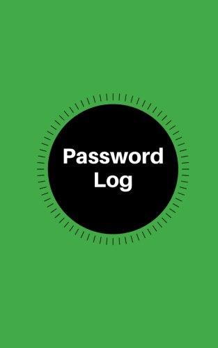 Password Log: A-Z list Personal Internet Address Organizer and Password Logbook, Website Password Log Book Directory, Diary, Information, Internet ... 5x8in Paperback (Password Book) (Volume 30)