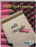 Download Daily Oral Language with Character Student Edition Grade 6 ebook