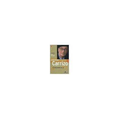 Descargar Libro Antonio Carrizo. Mi Antepasado Soyyo Any Ventura