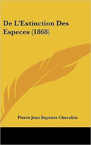 de L'Extinction Des Especes (1868)