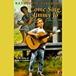 Come Sing, Jimmy Jo | Katherine Paterson