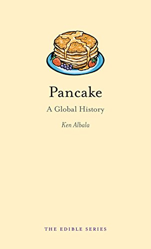 Pancake: A Global History (Edible)