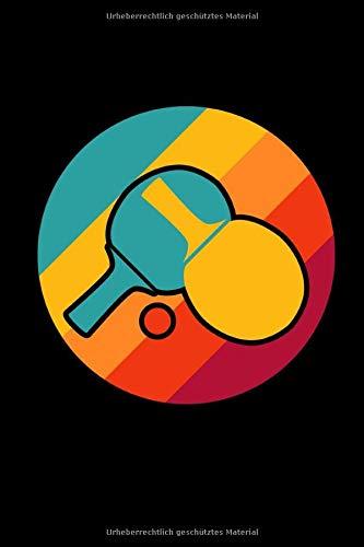Notizbuch  Tischtennis Notebook A5 I Geschenk Für Tischtennis Spieler Und Trainer I Schläger Mit Schmetterball Notizheft I Turnier Und Training Tagebuch Oder Journal