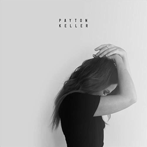Payton Keller - Payton Keller 2018