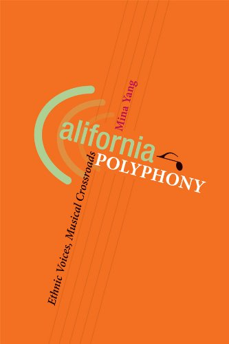 california-polyphony-ethnic-voices-musical-crossroads-music-in-american-life