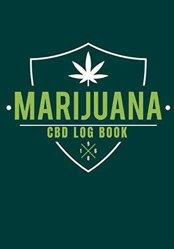 "31PwS7VnGpL - Marijuana CBD Log Book: Cannabis | Personal Medical Journal | Record and track your treatments according to your symptoms | 100 Guided Pages For Your Review 7""x10"" Inch."