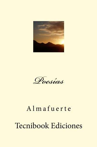 Poesias (Spanish Edition) [Almafuerte] (Tapa Blanda)