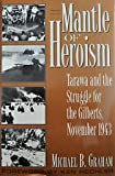 Mantle of Heroism, Michael B. Graham, 0891414967