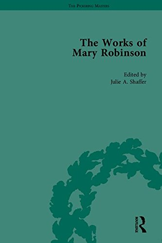 The Works of Mary Robinson, Part II (The Pickering Masters)
