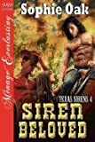 Siren Beloved [Texas Sirens 4] (Siren Publishing Menage Everlasting)