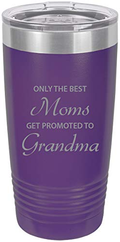 Only the Best Moms Get Promoted to Grandma Stainless Steel Engraved Insulated Tumbler 20 Oz Travel Coffee Mug, Purple (The Best Moms Get Promoted To Grandma)