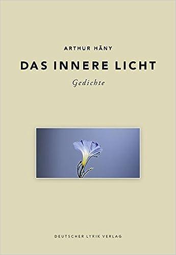 Das Innere Licht Gedichte Deutscher Lyrik Verlag Amazon