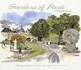 Gardens of Paris Sketchbook, Jean-Pierre Le Dantec and Fabrice Moireau, 9814217069