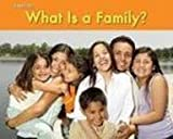 What Is a Family?, Rebecca Rissman, 1432955039