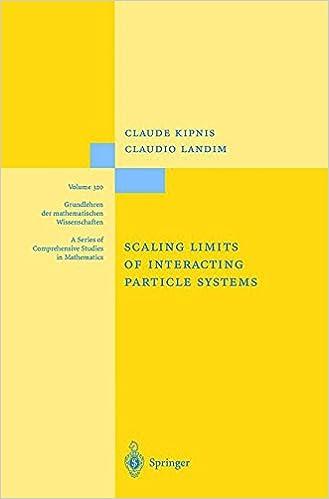Scaling Limits of Interacting Particle Systems (Grundlehren der mathematischen Wissenschaften)