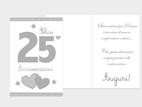 Auguri Di 25 Anniversario Di Matrimonio.Biglietto Di Auguri Augurale Di 25 Anniversario 11 5x16 5cm 25
