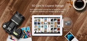 A micro SD card slot expands your storage by up to 64GB.