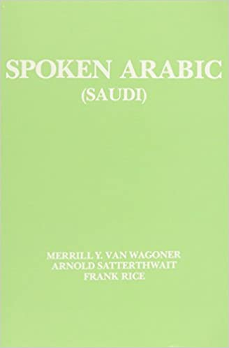 Spoken Arabic (SAUDI): Merrill Y  Van Wagoner: 9780879504106: Amazon