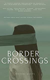Border Crossings by Michael Weems ebook deal