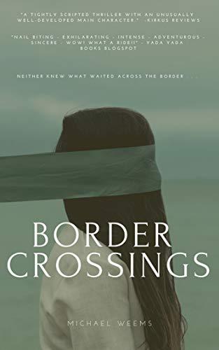 Border Crossings (Catherine James Thriller): Michael L Weems ...
